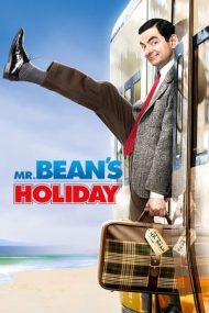 Mr. Bean's Holiday – Mr. Bean în vacanță (2007)
