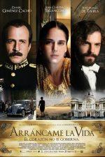 Arrancame la vida – Răpește-mi viața (2008)