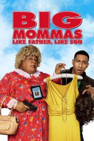 Big Mommas: Like Father, Like Son – Coana Mare: Așa tată, așa fiu (2011)