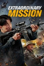 Extraordinary Mission (2017)