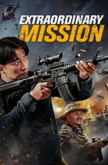 Extraordinary Mission (2017)
