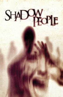 Shadow People (2013)