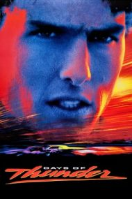 Days of Thunder – Zilele Tunetului (1990)