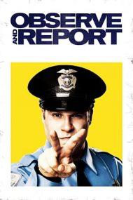 Observe and Report – Fii pe fază și raportează! (2009)