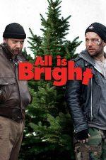 All Is Bright – Crăciunul e aproape (2013)