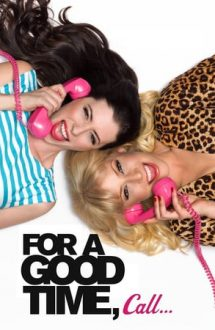 For a Good Time, Call… (2012)