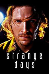 Strange Days – Amintiri periculoase (1995)