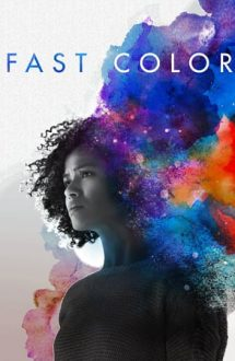 Fast Colour (2018)