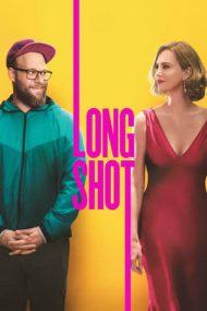 Long Shot – N-ai șanse, frate! (2019)
