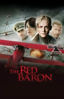 The Red Baron – Baronul roșu (2008)