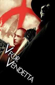 V for Vendetta – V de la Vendetta (2005)