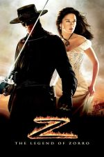 The Legend of Zorro – Legenda lui Zorro (2005)