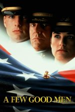 A Few Good Men – Oameni de onoare (1992)