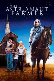 The Astronaut Farmer – Fermierul astronaut (2006)