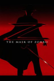 The Mask of Zorro – Masca lui Zorro (1998)