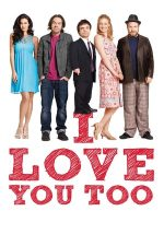 I Love You Too (2010)