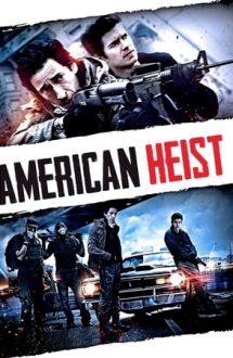 American Heist – Jaf în stil american (2014)