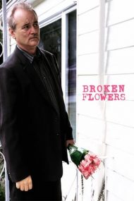 Broken Flowers – Flori frânte (2005)