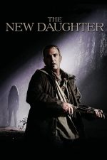 The New Daughter – O fiică nouă (2009)