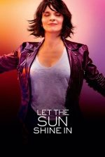 Let the Sunshine In – Lumina dinăuntru (2017)