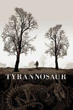 Tyrannosaur – Tiranozaur (2011)