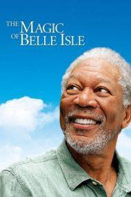 The Magic of Belle Isle – Vals în lumina lunii (2012)