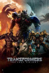 Transformers: The Last Knight – Ultimul cavaler (2017)