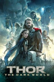 Thor: The Dark World – Thor: Întunericul (2013)