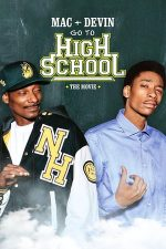 Mac & Devin Go to High School (2012)