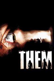 Them – Ei atacă (2006)