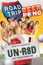 Road Trip: Beer Pong – O escapadă super 2 (2009)