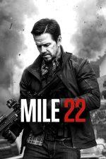 Mile 22 – Misiune secretă (2018)