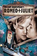 Romeo + Juliet – Romeo și Julieta (1996)