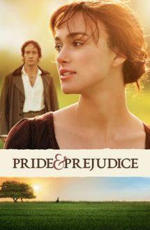 Pride & Prejudice – Mândrie și Prejudecată (2005)