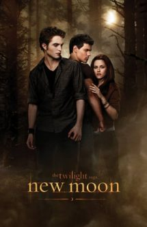 The Twilight Saga: New Moon – Saga Amurg: Lună Nouă (2009)