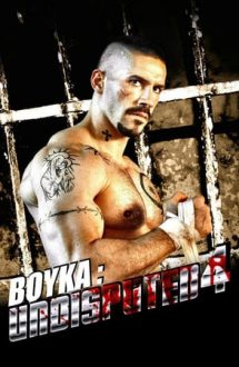 Boyka: Undisputed 4 – Joc murdar (2016)