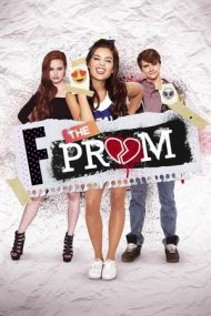 F the Prom – La naiba cu balul (2017)