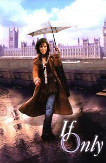 If Only – Taxiul destinului (2004)