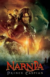 The Chronicles of Narnia: Prince Caspian – Cronicile din Narnia: Prințul Caspian (2008)