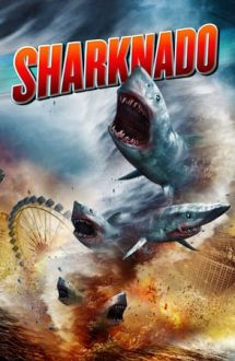 Sharknado – Invazia rechinilor: Los Angeles (2013)