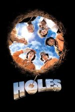 Holes – Găurile (2003)