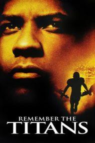 Remember the Titans – Titanii (2000)