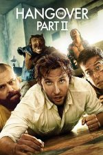 The Hangover Part 2 – Marea Mahmureală 2 (2011)