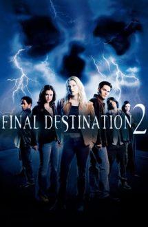 Final Destination 2 – Destinație finală 2 (2003)