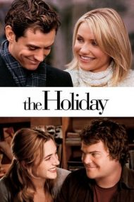 The Holiday – Vacanța (2006)