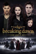 The Twilight Saga: Breaking Dawn – Part 2 – Saga Amurg: Zori de Zi – Partea 2 (2012)