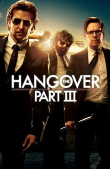 The Hangover Part 3 – Marea mahmureală 3 (2013)