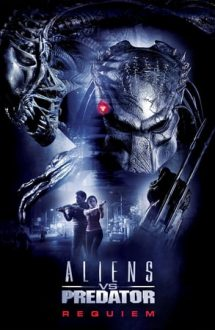 Aliens vs. Predator: Requiem (2007)