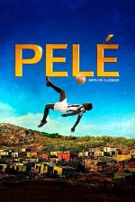 Pele: Birth of a Legend – Pele: Nașterea unei legende (2016)