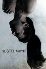 Hostel: Part 2 – Căminul ororilor 2 (2007)